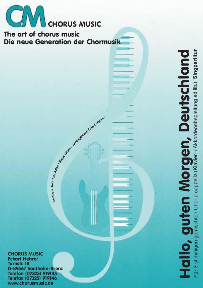 Hallo Guten Morgen Deutschland Klavierpartitur Gem Chor 3 Stimmig